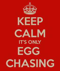 keep-calm-its-only-egg-chasing