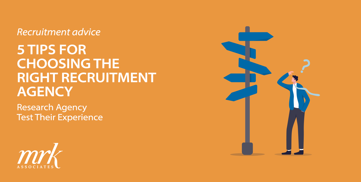 5 Tips for Choosing the Right Recruitment Agency