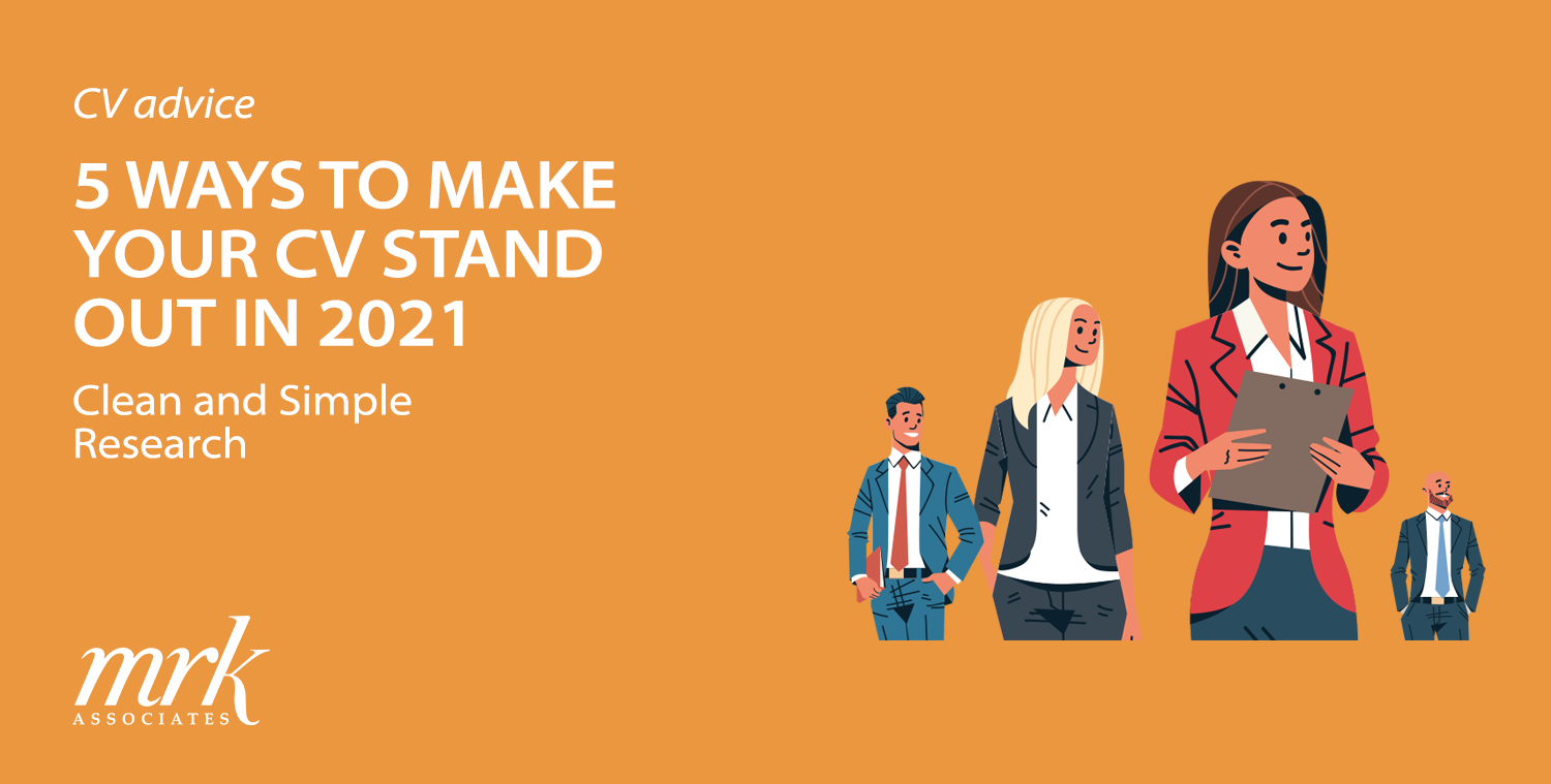 5 Ways to Make Your CV Stand Out in 2021
