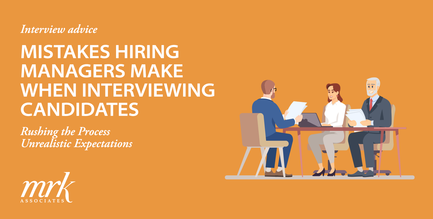 Mistakes Hiring Managers Make When Interviewing Candidates