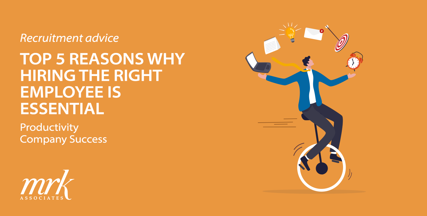 Top 5 Reasons Why Hiring the Right Employee is Essential