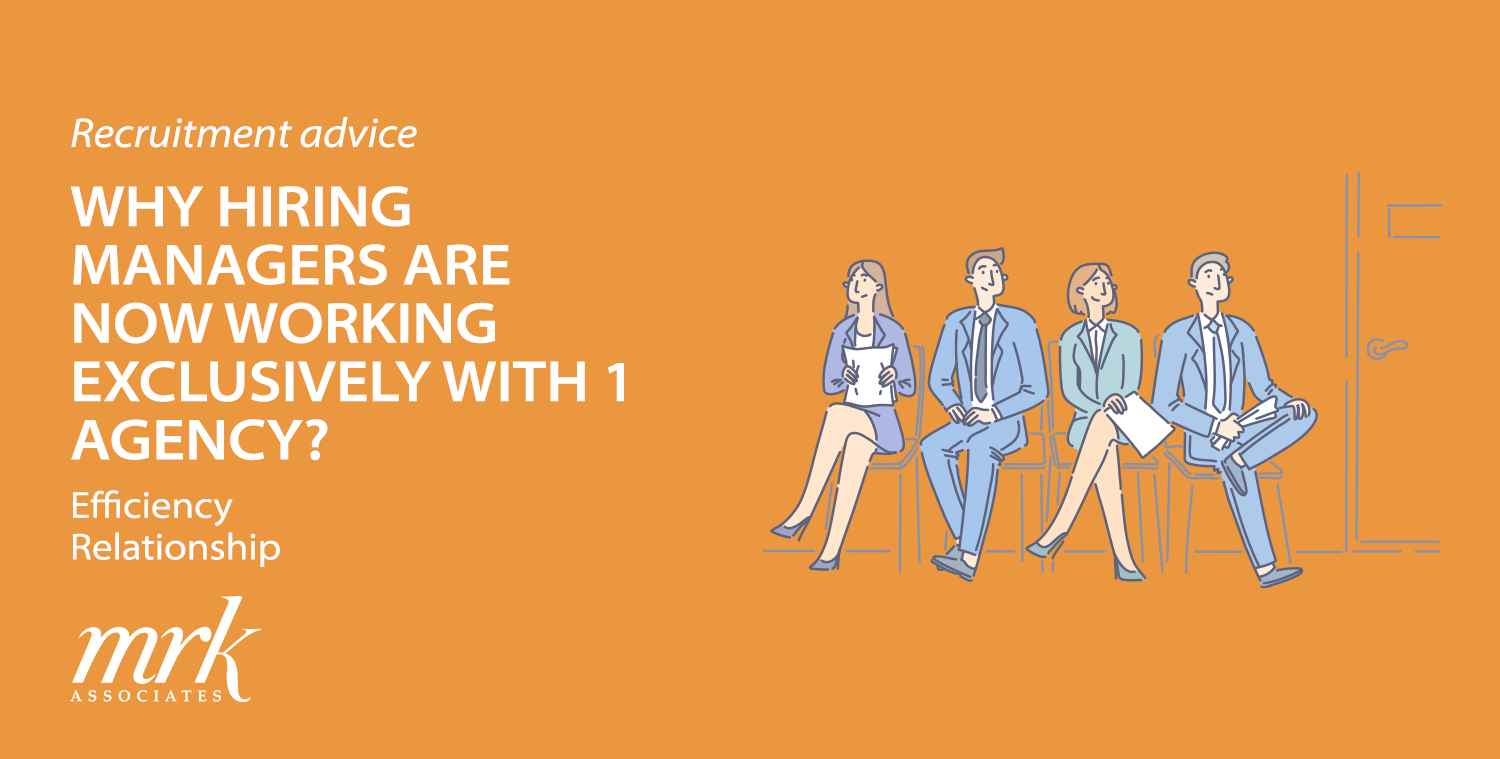 Why Hiring Managers are Now Working Exclusively with 1 Agency?